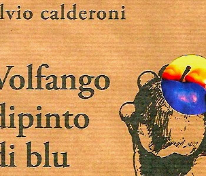 Volfango dipinto di blu di Elvio Calderoni