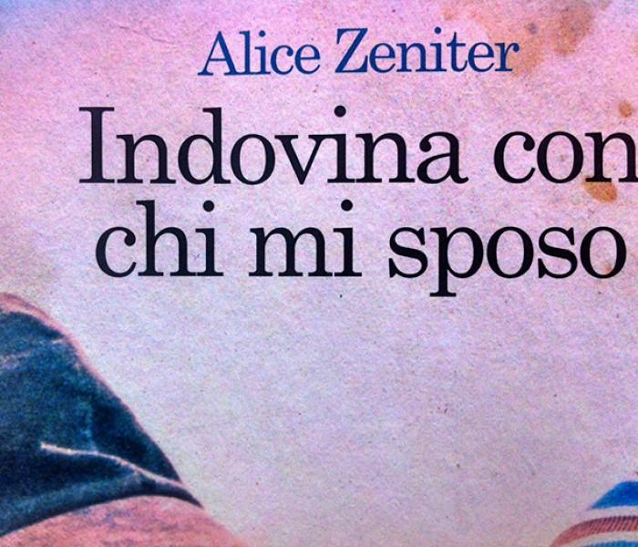 Indovina con chi mi sposo di Alice Zeniter