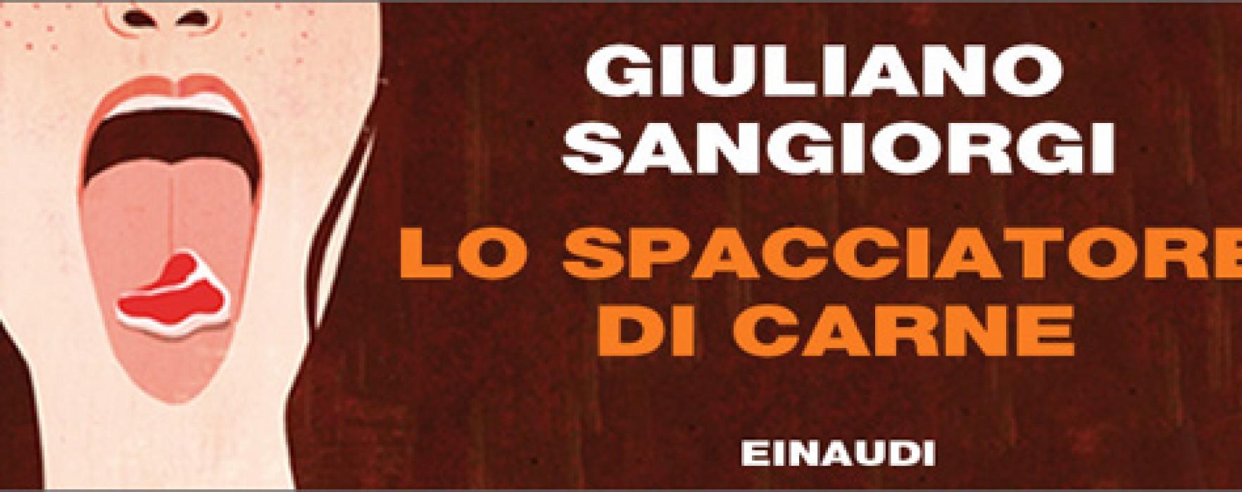 Lo spacciatore di carne di Giuliano Sangiorgi