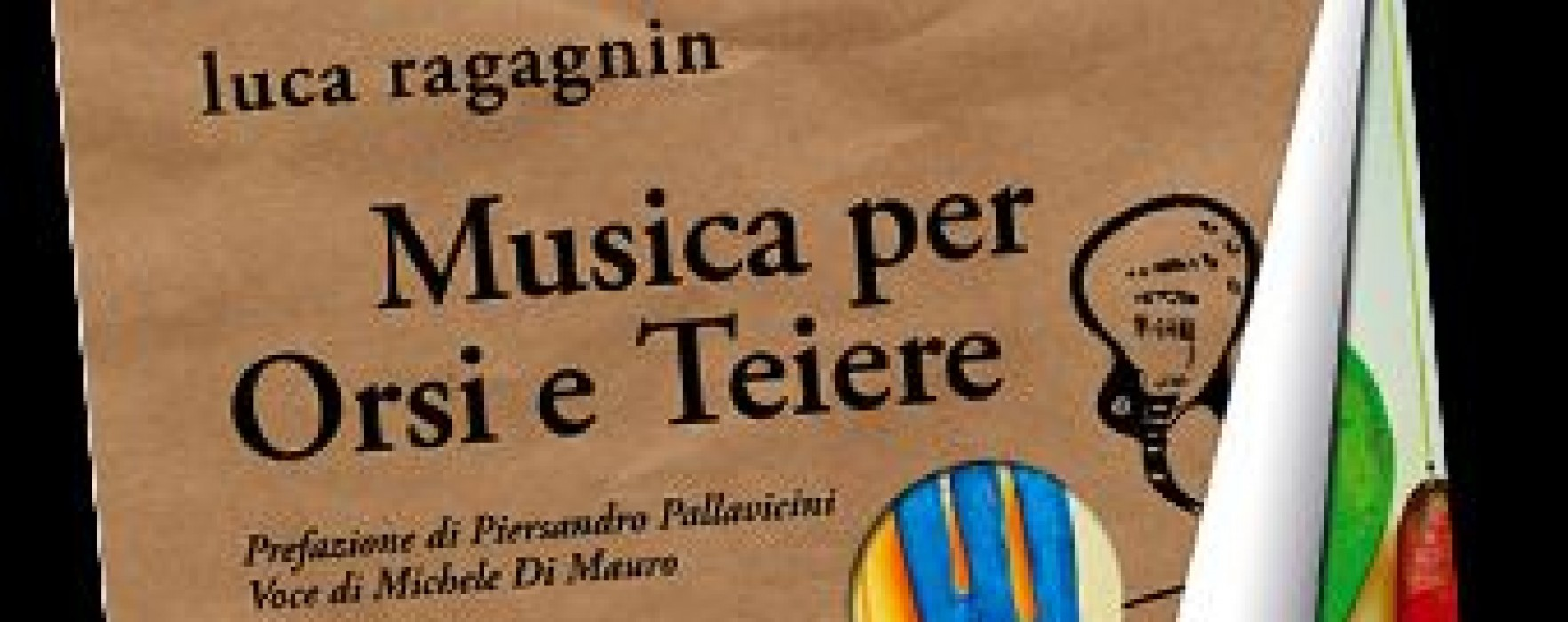 Musica per Orsi e Teiere di Luca Ragagnin