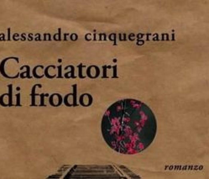 Cacciatori di frodo. Alessandro Cinquegrani