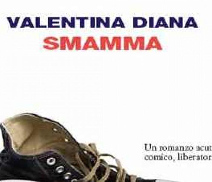 """""""Smamma"""" di Valentina Diana"""