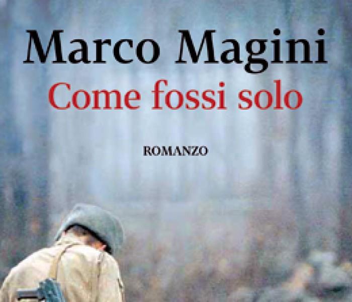 Come fossi solo di Marco Magini