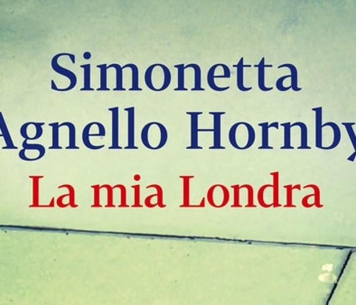 La mia Londra. Simonetta Agnello Hornby