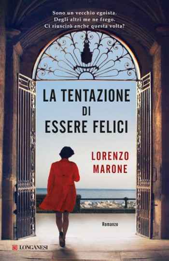 libro_141124210352_la-tentazione-di-essere-felici-lorenzo-marone-longanesi-it-e1421833062114