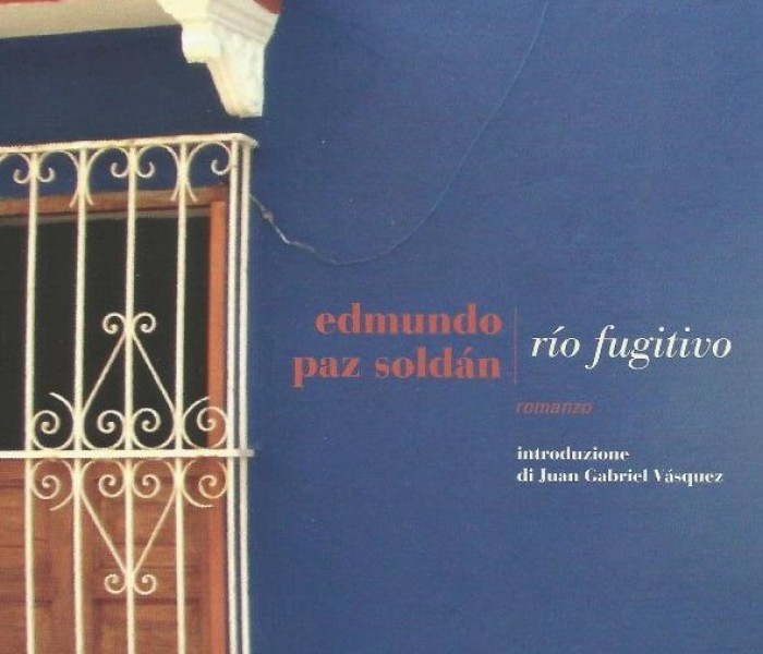 """Río Fugitivo"" di Edmundo Paz Soldán"