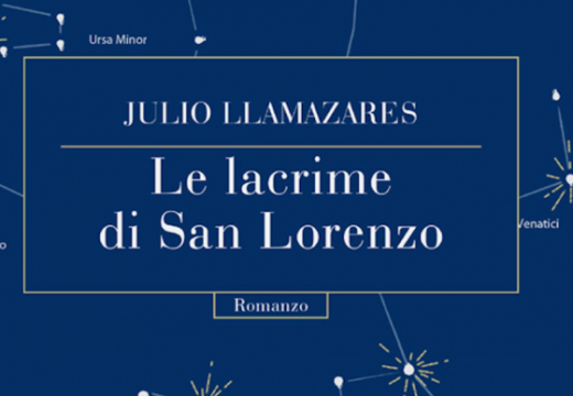 """""""Le lacrime di San Lorenzo"""". Julio Llamazares"""