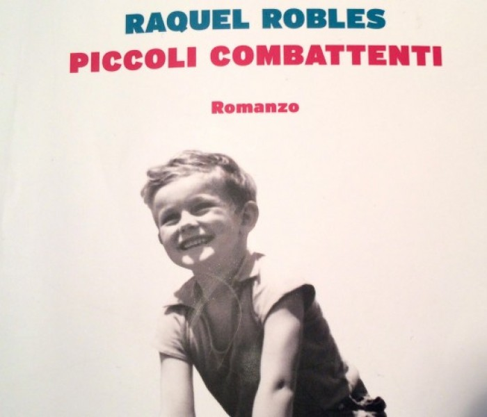 """""""Piccoli combattenti"""" di Raquel Robles. Argentina e desaparecidos."""