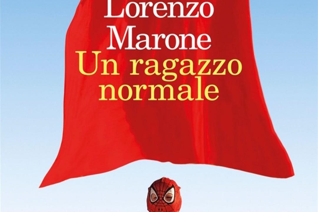 """""""Un ragazzo normale"""" di Lorenzo Marone"""