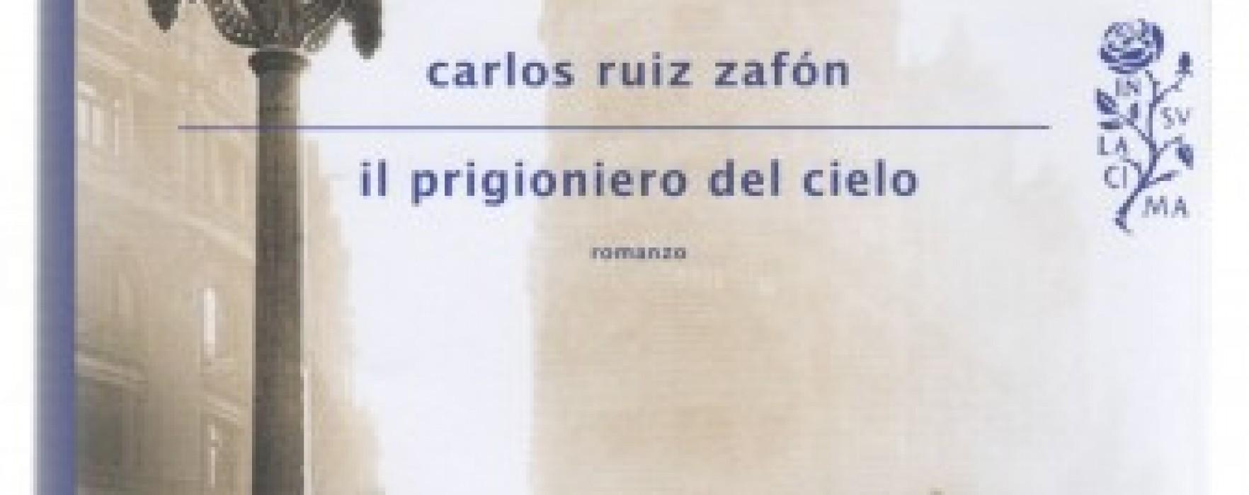 Torna Zafón: Il prigioniero del cielo