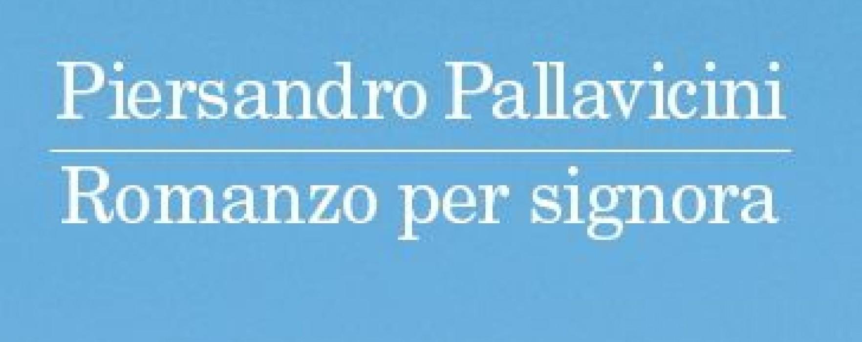 Romanzo per signora – Piersandro Pallavicini