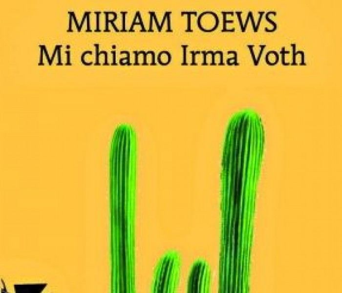 Mi chiamo Irma Voth di Miriam Toews