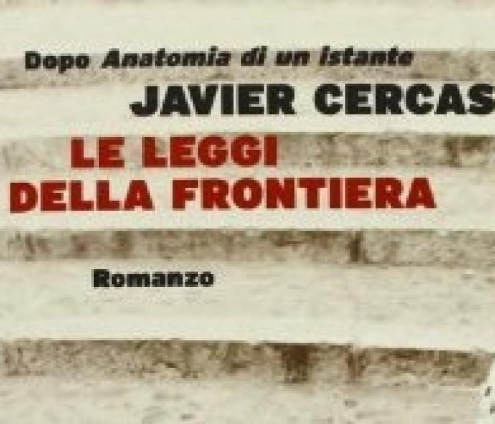Le leggi della frontiera. Javier Cercas