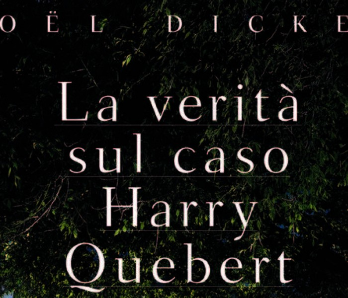 La verità sul caso Harry Quebert di Joël Dicker