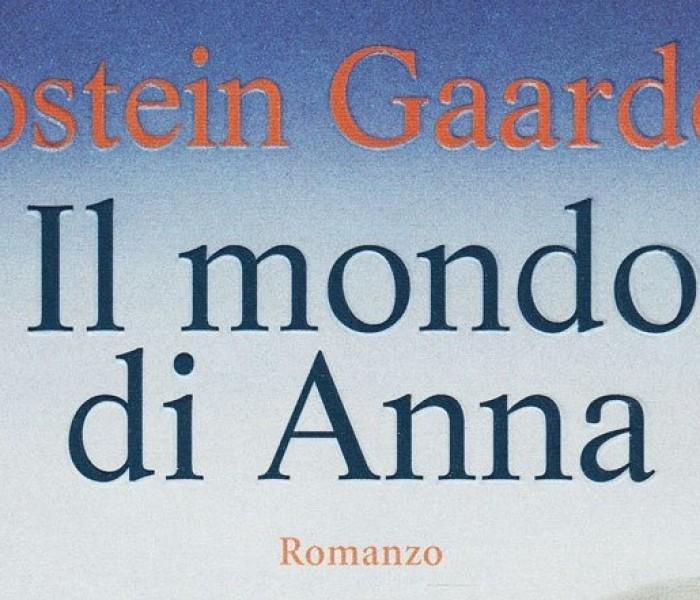 Il mondo di Anna. Jostein Gaarder