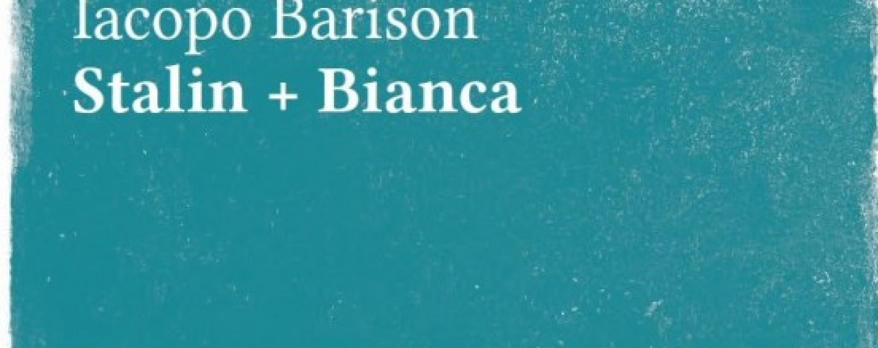 """""""Stalin + Bianca"""" di Iacopo Barison. Quando gioventù fa rima con emarginazione"""