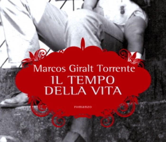 """""""Il tempo della vita"""" di Marcos Giralt Torrente"""