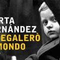 """""""Ti regalerò il mondo"""" di Marta Fernández"""