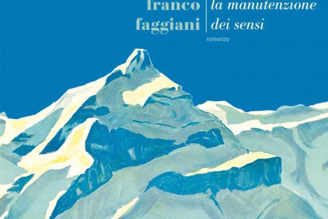 """""""La manutenzione dei sensi"""" di Franco Faggiani"""