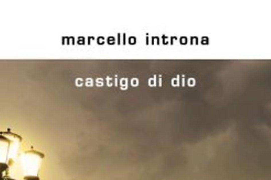 Castigo di Dio di Marcello Introna